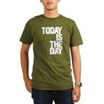 Today is the day T-Shirt
