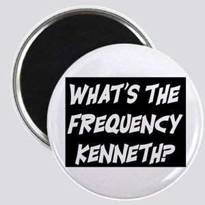 WHAT'S THE FREQUENCY? Magnet
