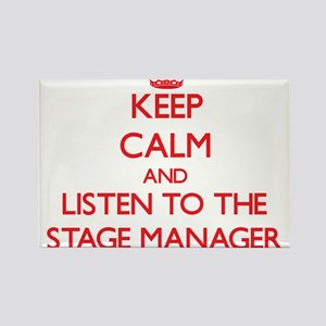 Keep Calm and Listen to the Stage Manager Magnets