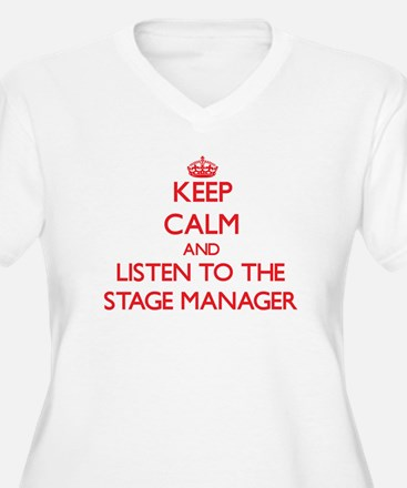 Keep Calm and Listen to the Stage Manager Plus Siz