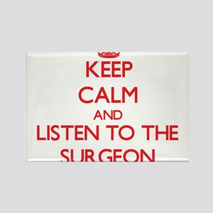 Keep Calm and Listen to the Surgeon Magnets