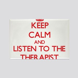 Keep Calm and Listen to the Therapist Magnets