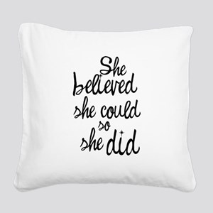 Believed Square Canvas Pillow