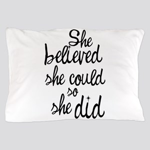 Believed Pillow Case