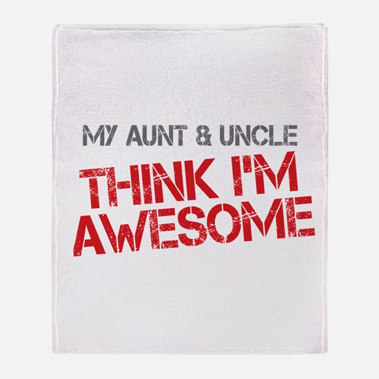 Aunt and Uncle Awesome Throw Blanket