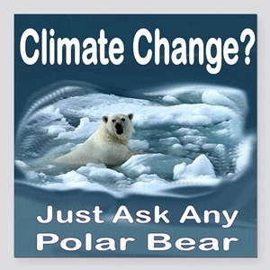 """Climate Change Is Real Square Car Magnet 3"""" x 3"""""""