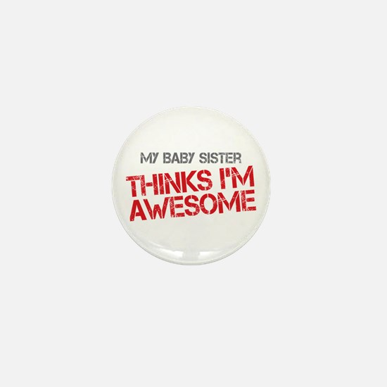 Baby Sister Awesome Mini Button