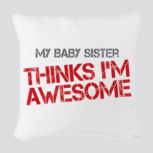 Baby Sister Awesome Woven Throw Pillow