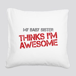 Baby Sister Awesome Square Canvas Pillow