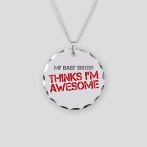 Baby Sister Awesome Necklace Circle Charm