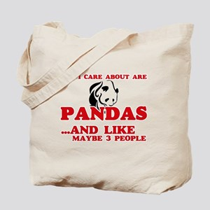 All I care about are Pandas Tote Bag