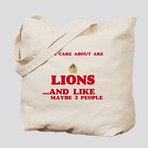 All I care about are Lions Tote Bag