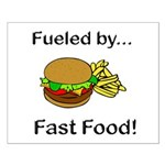 Fueled by Fast Food Small Poster