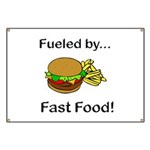 Fueled by Fast Food Banner