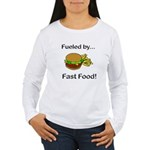 Fueled by Fast Food Women's Long Sleeve T-Shirt