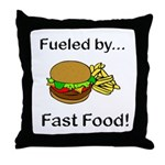 Fueled by Fast Food Throw Pillow