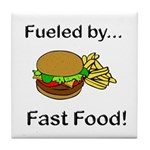 Fueled by Fast Food Tile Coaster