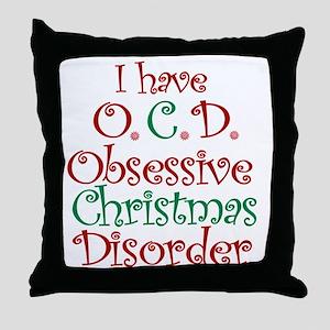 OCD - Obsessive Christmas Disorder Throw Pillow
