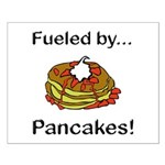 Fueled by Pancakes Small Poster