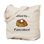 Fueled by Pancakes Tote Bag