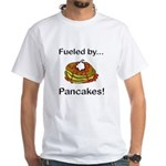 Fueled by Pancakes White T-Shirt
