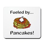 Fueled by Pancakes Mousepad