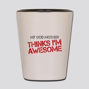 God Mother Awesome Shot Glass