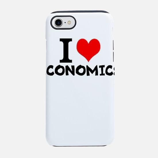 I Love Economics iPhone 7 Tough Case
