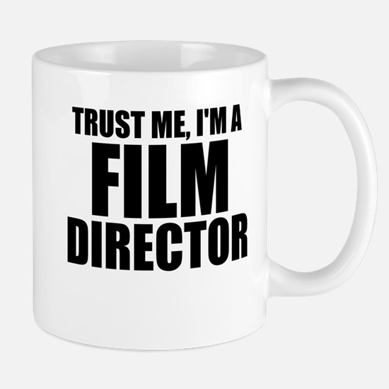 Trust Me, I'm A Film Director Mugs