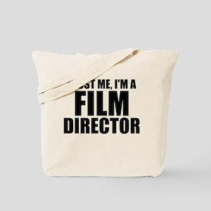 Trust Me, I'm A Film Director Tote Bag