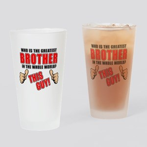 GREATEST BROTHER Drinking Glass