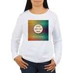 Love Life Passion Thrive Long Sleeve T-Shirt