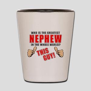 GREATEST NEPHEW Shot Glass