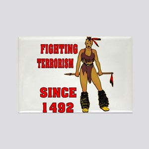 Fighting Terrorism Since 1492 Rectangle Magnet