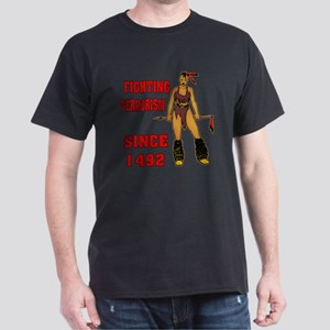 Fighting Terrorism Since 1492 Dark T-Shirt