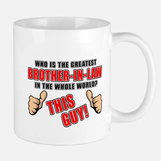 GREATEST BROTHER-IN-LAW Mug