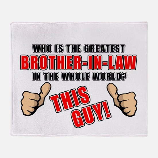 GREATEST BROTHER-IN-LAW Throw Blanket