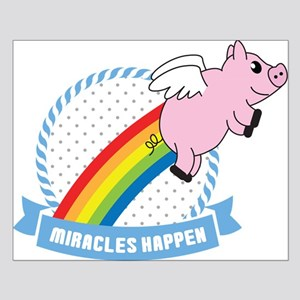 Miracles Happen Gay Pigs Fly Posters