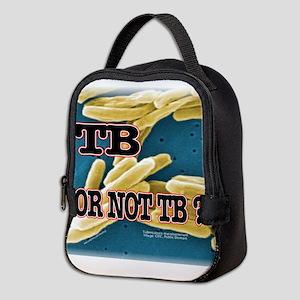 Tb or Not TB Neoprene Lunch Bag