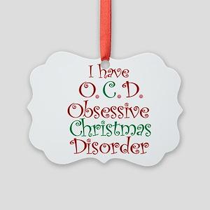 OCD - Obsessive Christmas Disorder Ornament