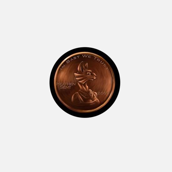 Bast Heathen Cent Mini Button (10 pack)