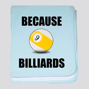 Because Billiards baby blanket