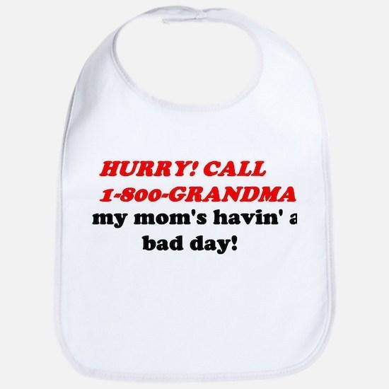 CALL GRANDMA FUNNY Bib