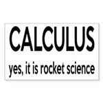 Calculus Is Rocket Science Sticker (Rectangle)