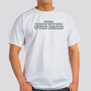 Shhhh I'm Binge Watching Twin Peaks Light T-Shirt