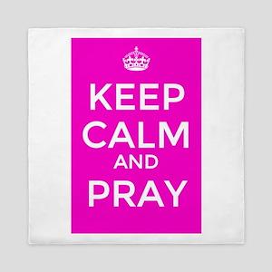 Keep Calm and Pray Queen Duvet