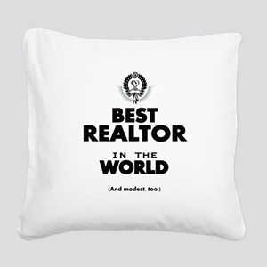 The Best in the World Realtor Square Canvas Pillow