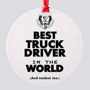 The Best in the World Truck Driver Ornament