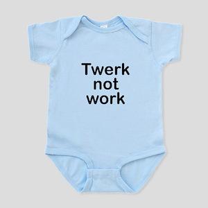 Twerk not Work Body Suit