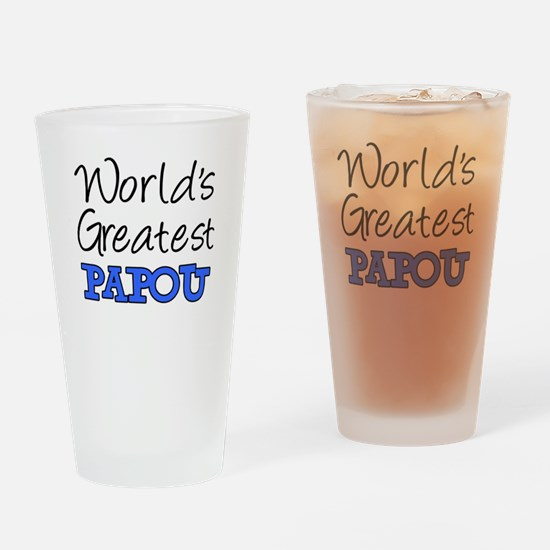 Worlds Greatest Papou Drinking Glass